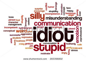stock-photo-idiot-word-cloud-283356002